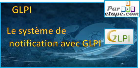 Système de notification sous GLPI