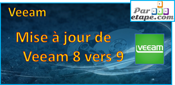 Mise à jour Veeam de la version 8 à 9