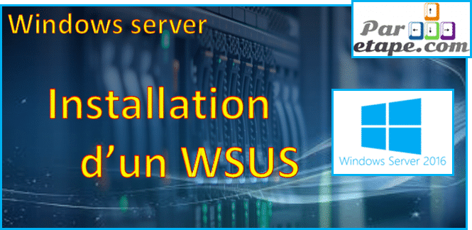 WSUS sous Windows 2016