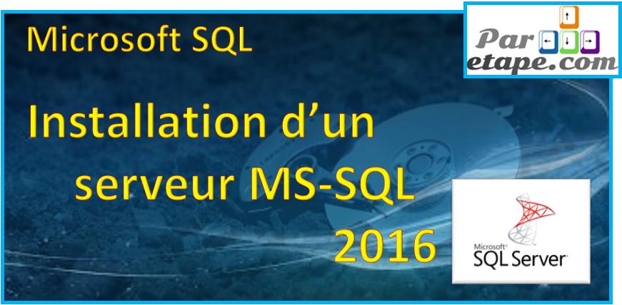 Installation d'un serveur MS-SQL 2016