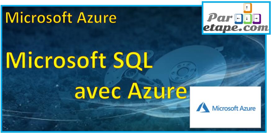 Un serveur SQL sous Azure