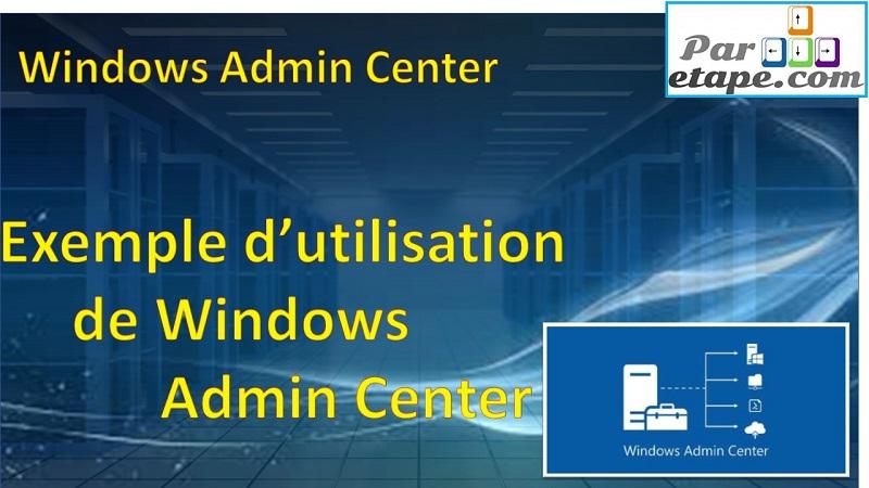 Exemple d'utilisation de Windows Admin Center