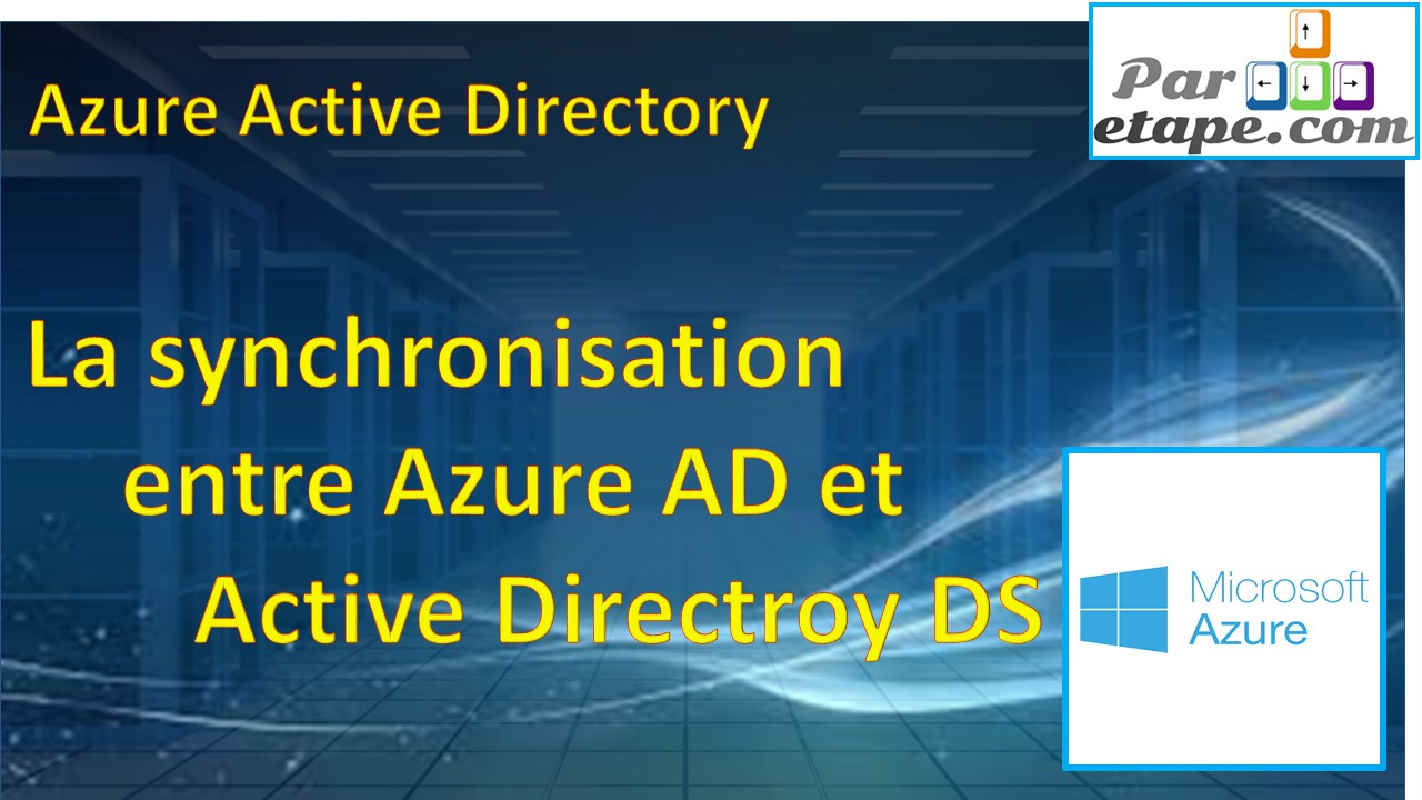 La synchronisation entre Azure AD et AD DS