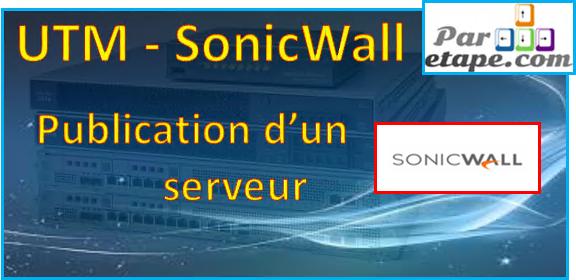 Publication d'un serveur Web derrière un SonicWall
