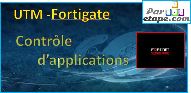 Contrôle d'applications avec un Fortigate