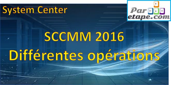 SCVMM 2016 – Différentes opérations