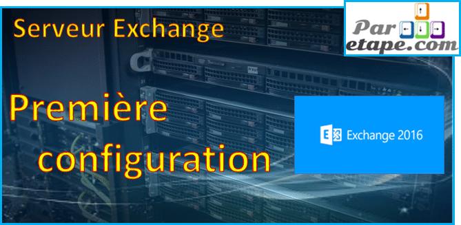 Première configuration Exchange
