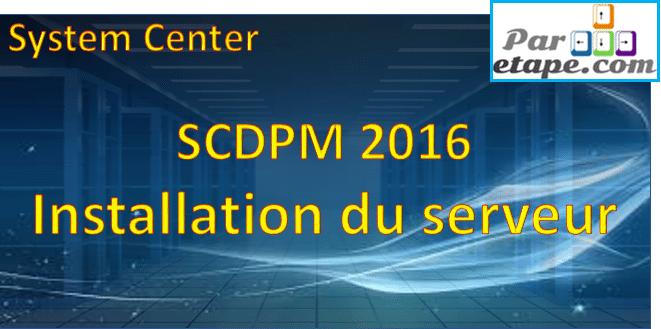 Installation de DPM 2016