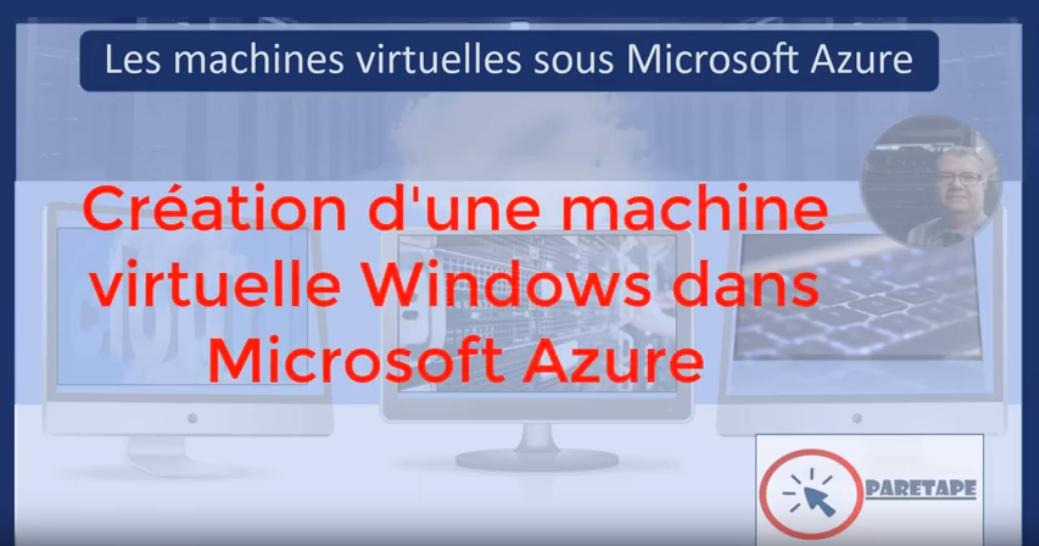 Les machines virtuelles avec Microsoft Azure